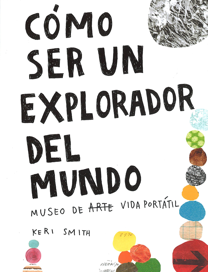 bloqueo creativo-explorador del mundo-cover-keri smith